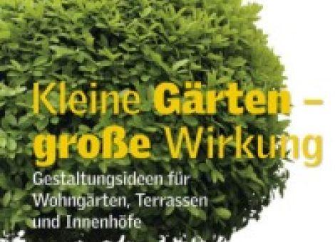 Kleine Gärten, große Wirkung