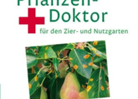 Der BLV Pflanzen-Doktor für den Zier-Nutzgarten