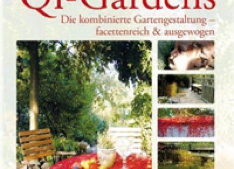 Qi-Gardens - Der neue Gartenstil